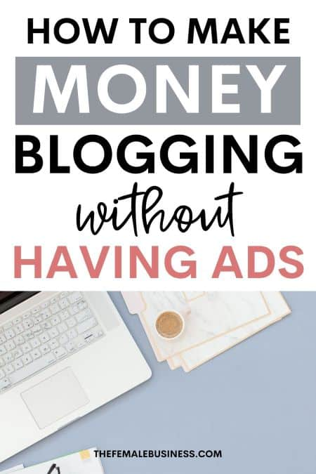 how to make money blogging without ads