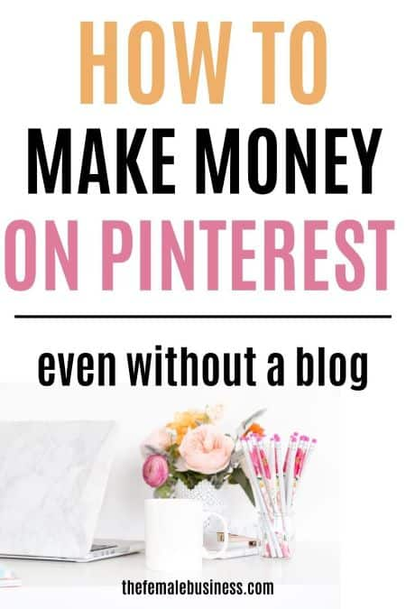 how to make money on Pinterest without a website